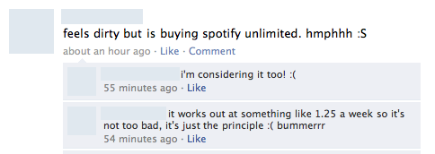 """...feels dirty but is buying spotify unlimited"""